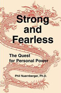 Strong and Fearless: The Quest for Personal Power by Dr. Phil Nuernberger