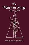 The Warrior Sage by Dr. Phil Nuernberger